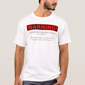 Warning! Methane production... 1 (Front) T-Shirt