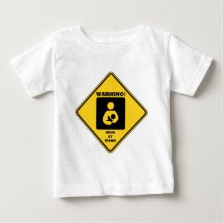 Warning! Mom At Work (Breastfeeding Sign) Baby T-Shirt