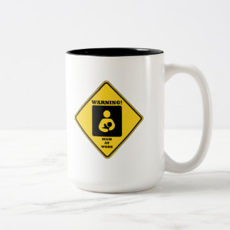 Warning! Mom At Work (Yellow Diamond Sign) Two-Tone Coffee Mug