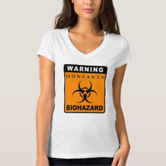 Warning - Monsanto: BIOHAZARD T-Shirt