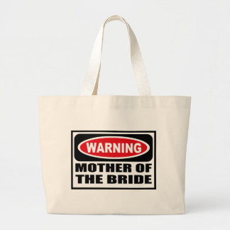 Warning MOTHER OF THE BRIDE Bag