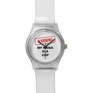 Warning My Nana is A Cop Wristwatch