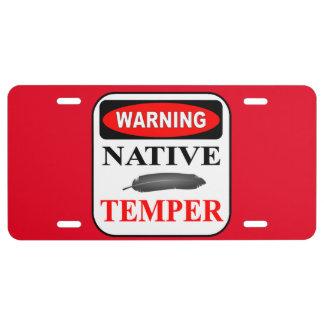 WARNING NATIVE TEMPER LICENSE PLATE