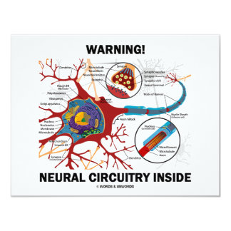 Warning! Neural Circuitry Inside (Neuron Synapse) 4.25x5.5 Paper Invitation Card