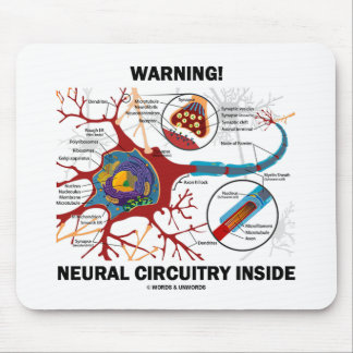 Warning! Neural Circuitry Inside (Neuron Synapse) Mouse Pad
