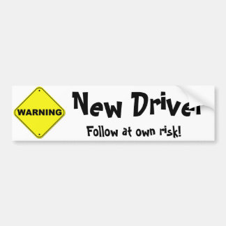 Warning: New Driver Car Bumper Sticker