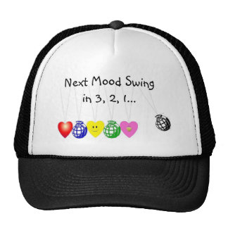 Warning, Next Mood Swing in 3,... Trucker Hat