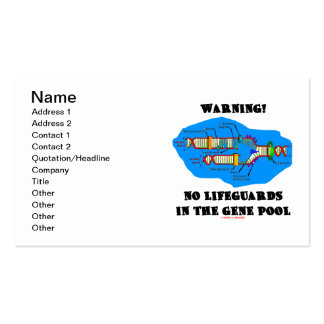 Warning! No Lifeguards In The Gene Pool Business Card