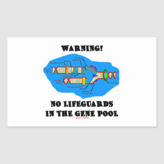Warning No Lifeguards In The Gene Pool DNA Rectangular Stickers