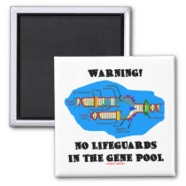 Warning! No Lifeguards In The Gene Pool Refrigerator Magnets