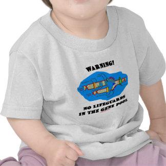 Warning! No Lifeguards In The Gene Pool T Shirt