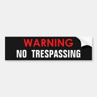 WARNING NO TRESPASSING GLOSSY STICKER