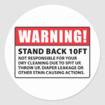 Warning: Not Responsible for Dry Cleaning Round Sticker