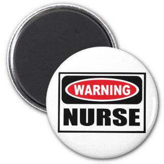 Warning NURSE Magnet