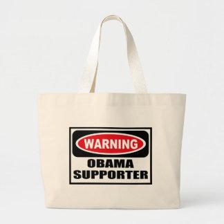 Warning OBAMA SUPPORTER Bag