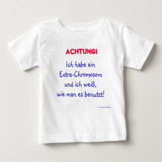 Warning of the child baby T-Shirt