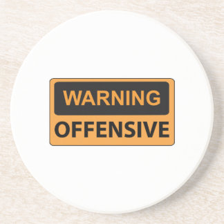 Warning Offensive Beverage Coasters
