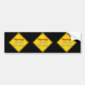 Warning!  Old Fart On Board Bumper Stickers