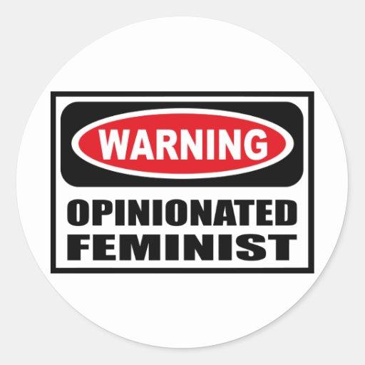 Warning OPINIONATED FEMINIST Sticker