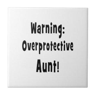 warning overprotective aunt black. ceramic tile