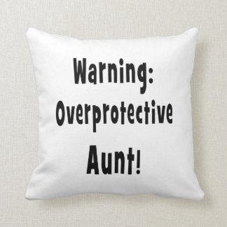 warning overprotective aunt black. throw pillow