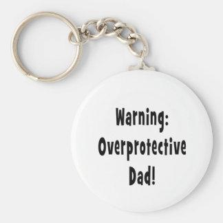 warning overprotective dad black key chains