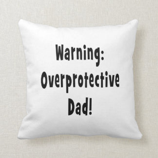 warning overprotective dad black throw pillow