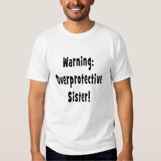 warning overprotective sister black t-shirt