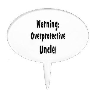 warning overprotective uncle black cake topper
