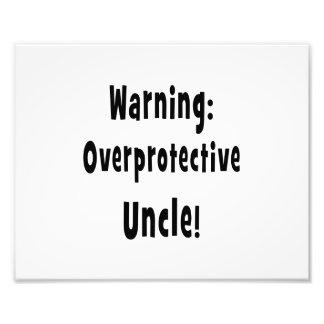 warning overprotective uncle black photo print