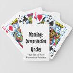 warning overprotective uncle black poker deck