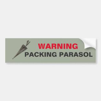 WARNING: Packing Parasol Bumper Sticker