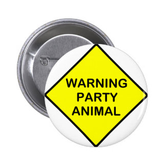 warning Party Animal 2 Inch Round Button