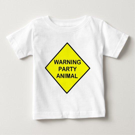 warning party animal baby T-Shirt