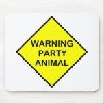 warning Party Animal Mouse Pad