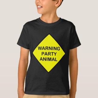 warning party animal T-Shirt