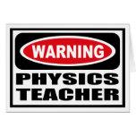 Warning PHYSICS TEACHER Greeting Card