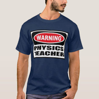 Warning PHYSICS TEACHER Men's Dark T-Shirt