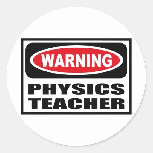 Warning PHYSICS TEACHER Sticker