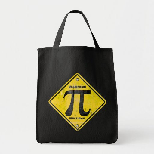 Warning: Pi is Irrational Bags