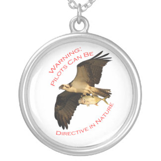 warning: pilots can be directive in nature round pendant necklace