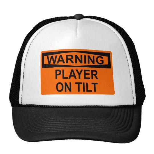 Warning: Player On Tilt Trucker Hat