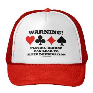 Warning! Playing Bridge Can Lead Sleep Deprivation Trucker Hats