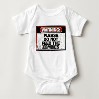 WARNING-PLEASE DO NOT FEED THE ZOMBIES BABY BODYSUIT