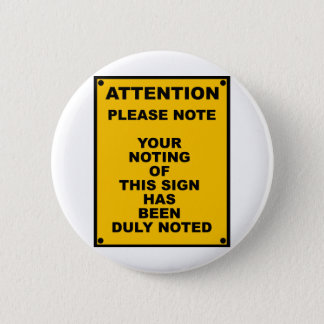Warning ~ Please Note ~ Spoof Warning Sign Button