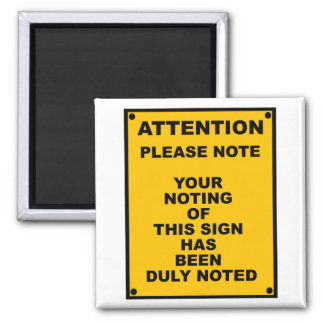 Warning ~ Please Note ~ Spoof Warning Sign 2 Inch Square Magnet