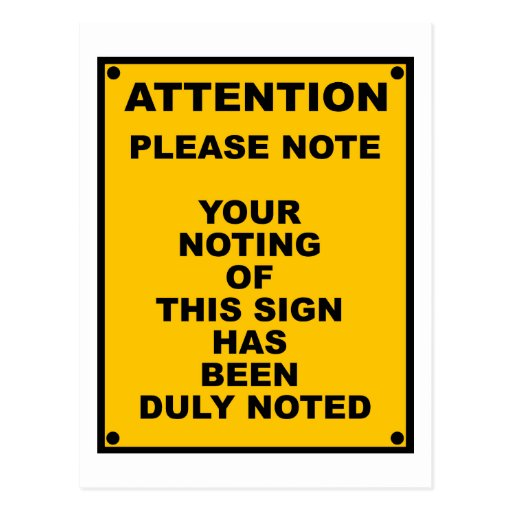 Warning ~ Please Note ~ Spoof Warning Sign Post Card
