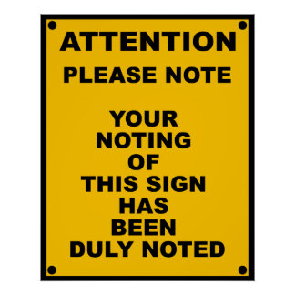 Warning ~ Please Note ~ Spoof Warning Sign Poster