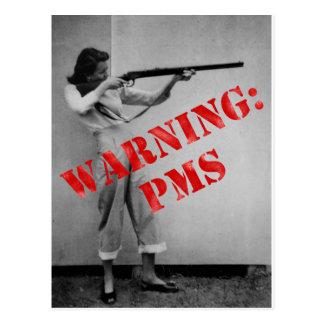 Warning: PMS Postcard