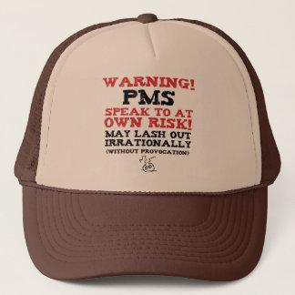 Warning! PMS! Trucker Hat